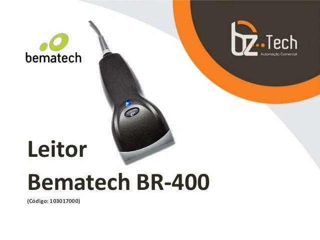 Leitor Bematech BR-400 (Código: 103017000)