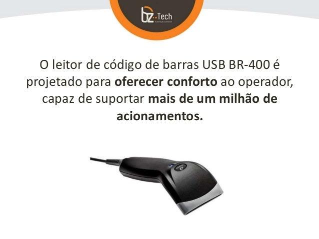 O leitor de código de barras USB BR-400 é projetado para oferecer conforto ao operador, capaz de suportar mais de um milhã...