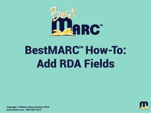 Mitinet BestMARC How-To: Add RDA Fields