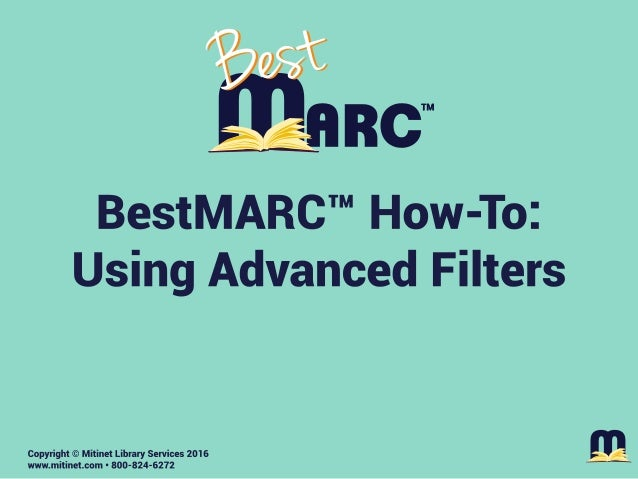 Mitinet BestMARC How-To: Using Advanced Filters