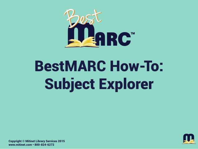 Mitinet BestMARC How-To: Subject Explorer