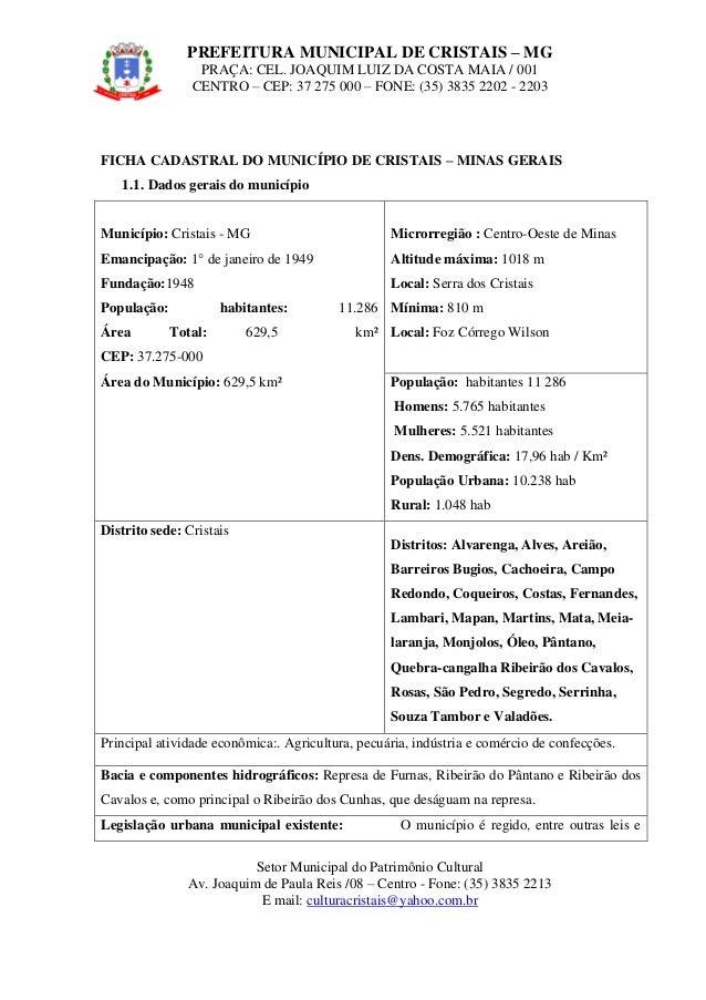 PREFEITURA MUNICIPAL DE CRISTAIS – MG PRAÇA: CEL. JOAQUIM LUIZ DA COSTA MAIA / 001 CENTRO – CEP: 37 275 000 – FONE: (35) 3...