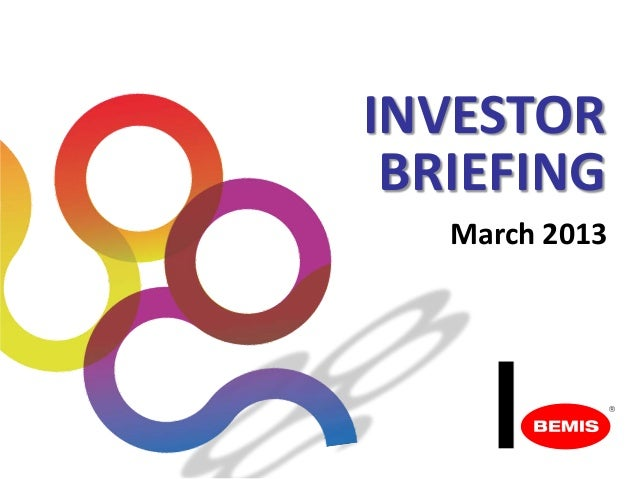 INVESTOR BRIEFING   March 2013