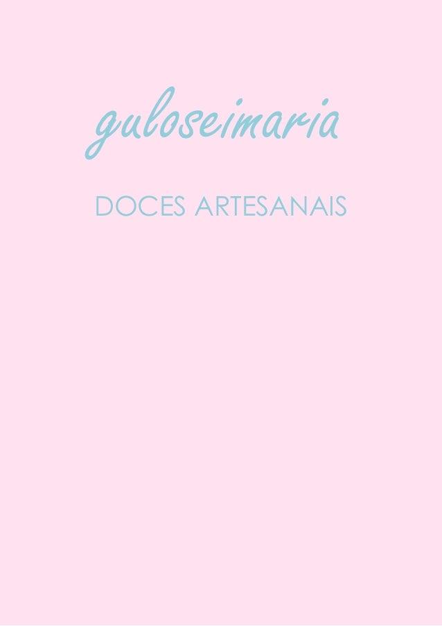 guloseimariaDOCES ARTESANAIS