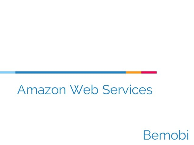 Amazon Web Services Bemobi