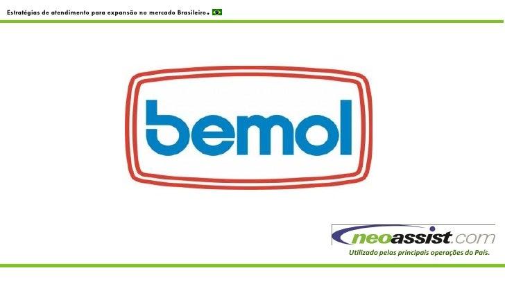 Estratégias de atendimento para expansão no mercado Brasileiro   .                                                        ...