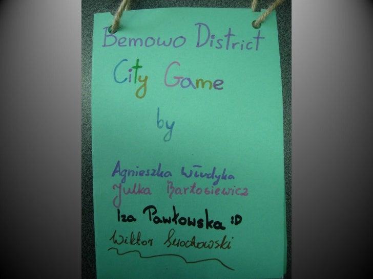 Bemowo District City Game