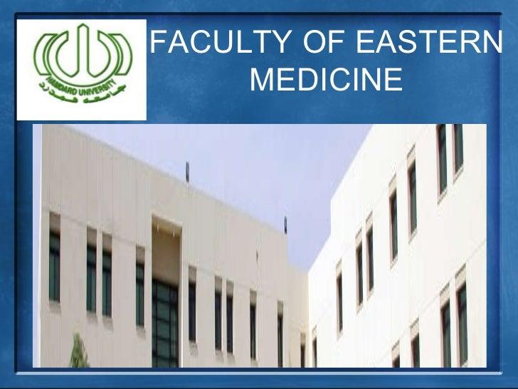FACULTY OF EASTERN MEDICINE