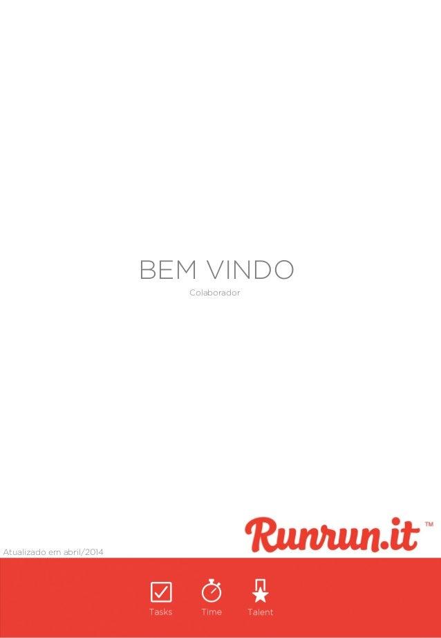 BEM VINDO Atualizado em abril/2014 Colaborador