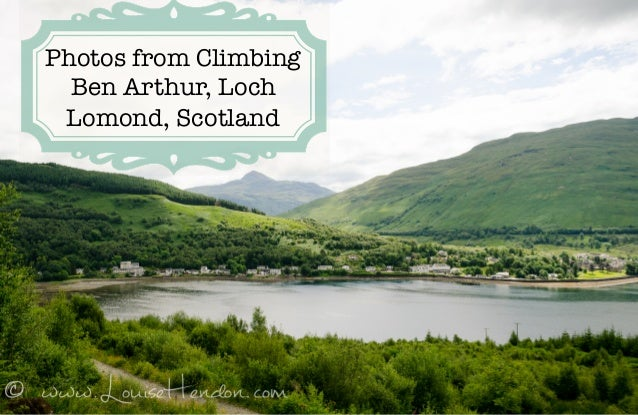 Photos from Climbing Ben Arthur, Loch Lomond, Scotland