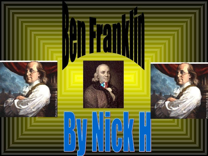 Ben Franklin By Nick H