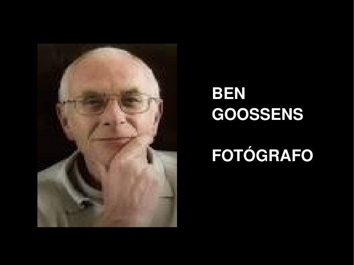 BEN         GOOSSENS          FOTÓGRAFO