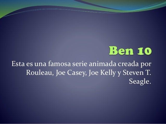 Esta es una famosa serie animada creada por Rouleau, Joe Casey, Joe Kelly y Steven T. Seagle.