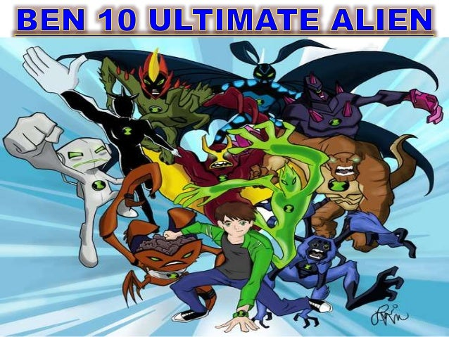 Ben 10 Ultimate Alien ...