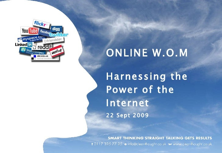 ONLINE W.O.M Harnessing the Power of the Internet 22 Sept 2009