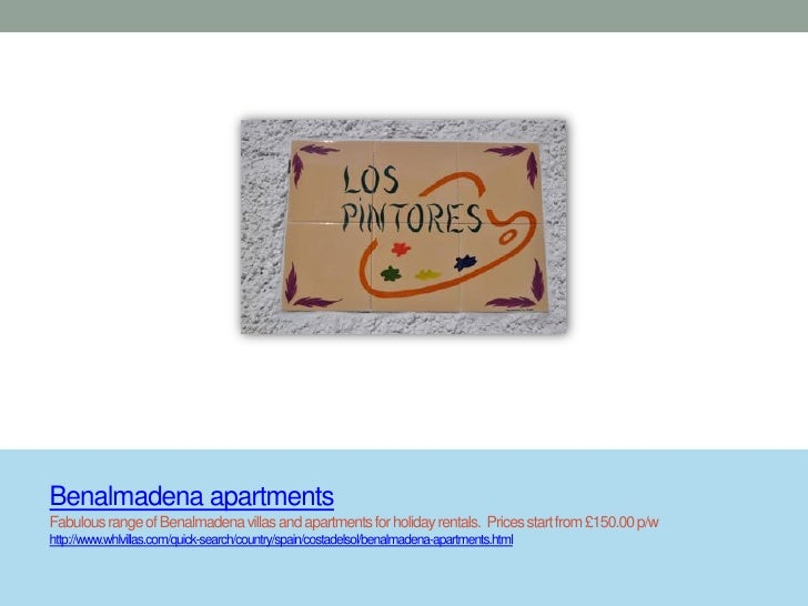 Benalmadena apartmentsFabulous range of Benalmadena villas and apartments for holiday rentals. Prices start from £150.00 p...