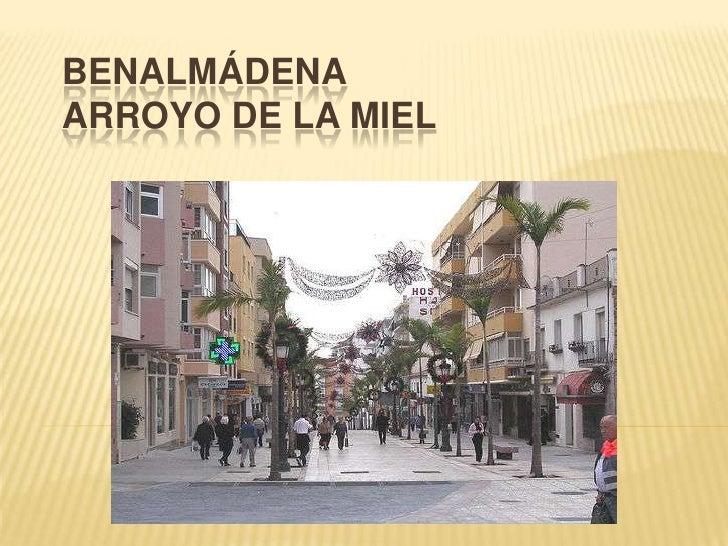 BENALMÁDENA ARROYO DE LA MIEL