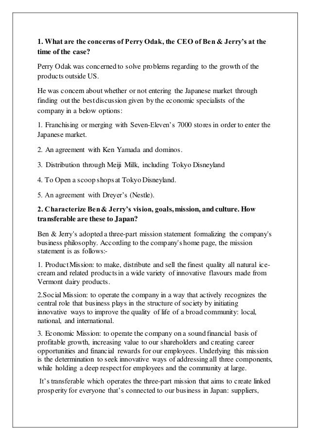 ben and jerrys case study essay Ben and jerry's case study ben and jerry's in japan case study ben and jerry's core competencies • 100-word essay to apply for the ceo position.