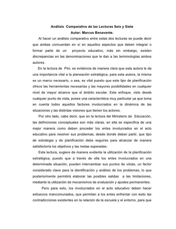 Análisis Comparativo de las Lecturas Seis y Siete                          Autor: Marcos Benavente.    Al hacer un análisi...
