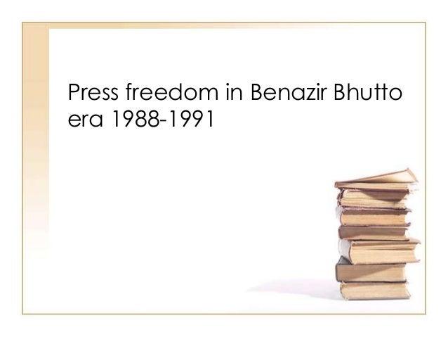 Press freedom in Benazir Bhutto era 1988-1991
