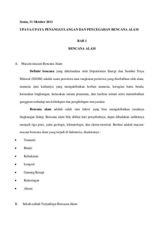 Senin, 31 Oktober 2011     UPAYA-UPAYA PENANGGULANGAN DAN PENCEGAHAN BENCANA ALAM                                         ...