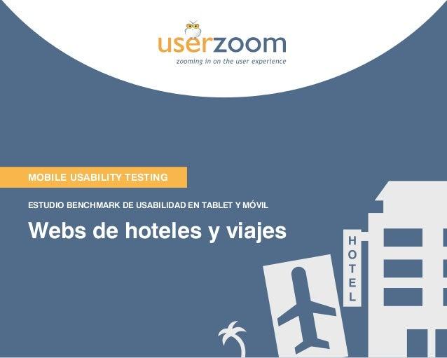 Mobile USABILITY TESTING ESTUDIO BENCHMARK DE USABILIDAD EN TABLET Y MÓVIL  Webs de hoteles y viajes  1
