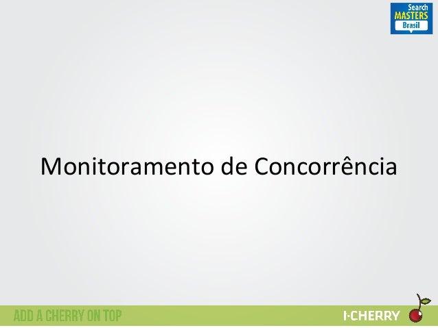 Monitoramento  de  Concorrência