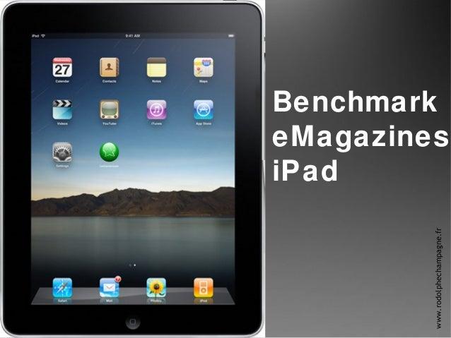 Benchmark eMagazines iPad www.rodolphechampagne.fr