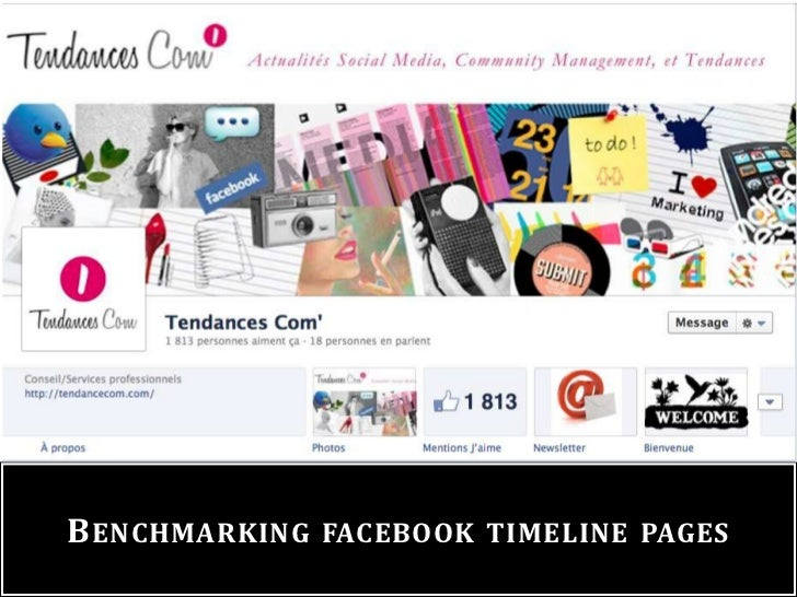 B ENCHMARKING   FACEBOOK TIMELINE PAGES