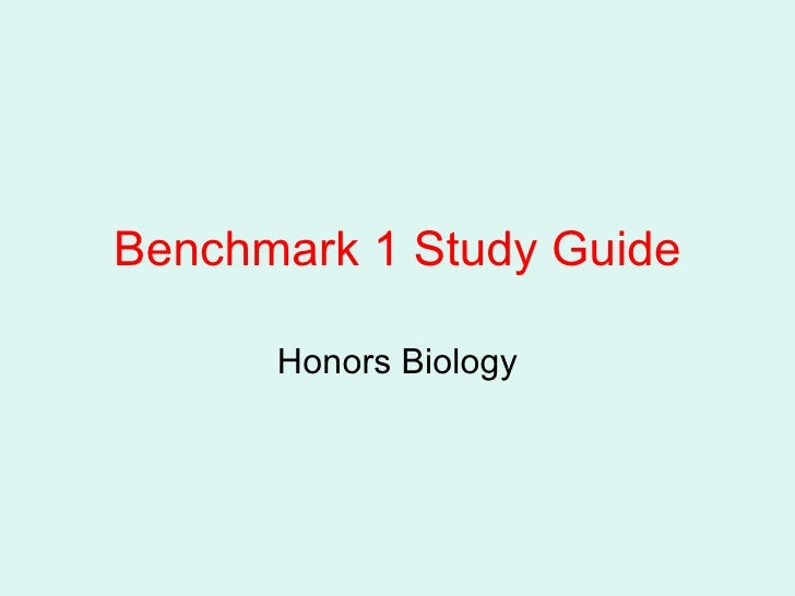 Benchmark 1 Study Guide Honors Biology
