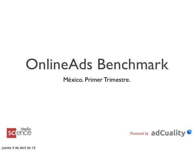 OnlineAds Benchmark                          México. Primer Trimestre.                                                    ...