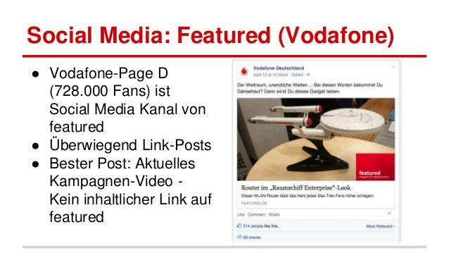 Social Media: Featured (Vodafone) ● Vodafone-Page D (728.000 Fans) ist Social Media Kanal von featured ● Überwiegend Link-...