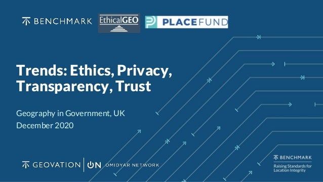 Trends: Ethics, Privacy, Transparency, Trust Geography in Government, UK December 2020
