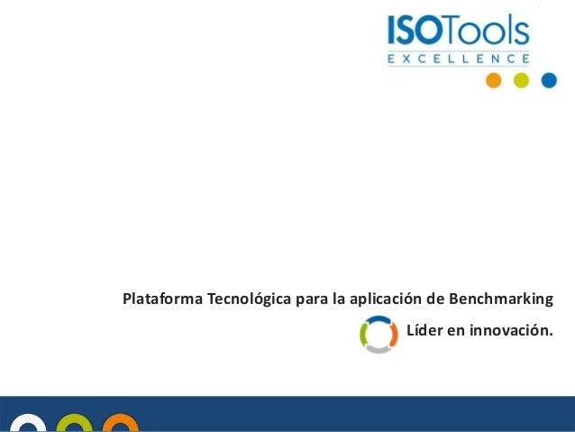 Plataforma Tecnológica para la aplicación de Benchmarking Líder en innovación.