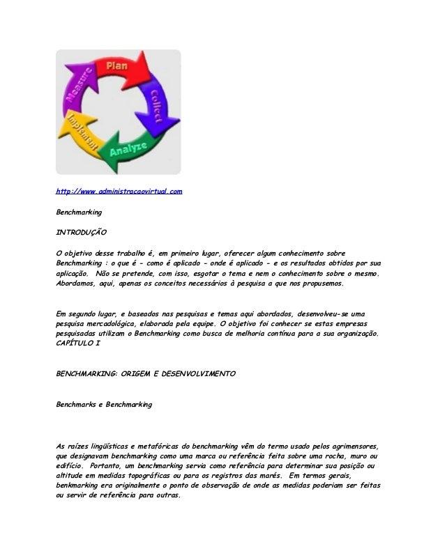 http://www.administracaovirtual.com Benchmarking INTRODUÇÃO O objetivo desse trabalho é, em primeiro lugar, oferecer algum...