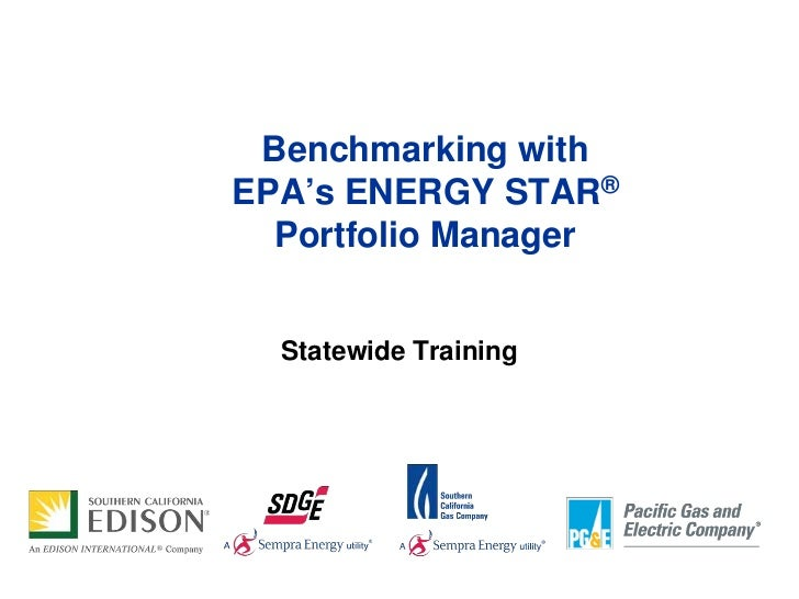 Benchmarking withEPA's ENERGY STAR®  Portfolio Manager  Statewide Training
