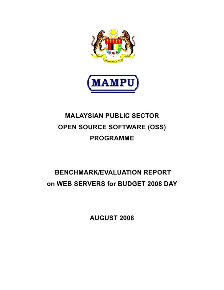 MALAYSIAN PUBLIC SECTOR   OPEN SOURCE SOFTWARE (OSS)            PROGRAMME       BENCHMARK/EVALUATION REPORT on WEB SERVERS...