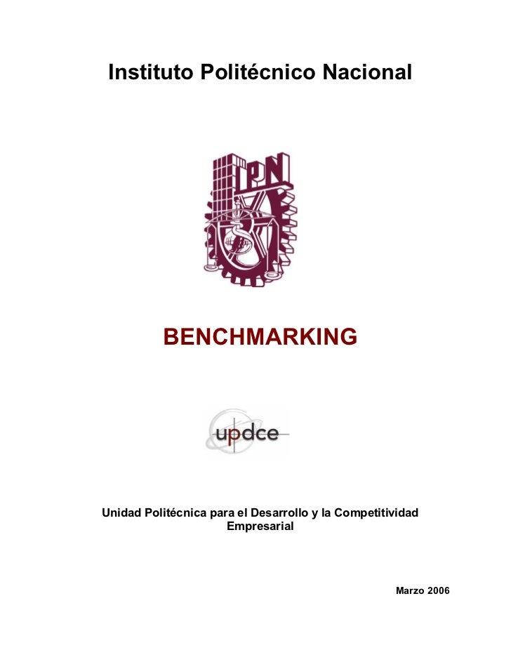 Instituto Politécnico Nacional          BENCHMARKINGUnidad Politécnica para el Desarrollo y la Competitividad             ...