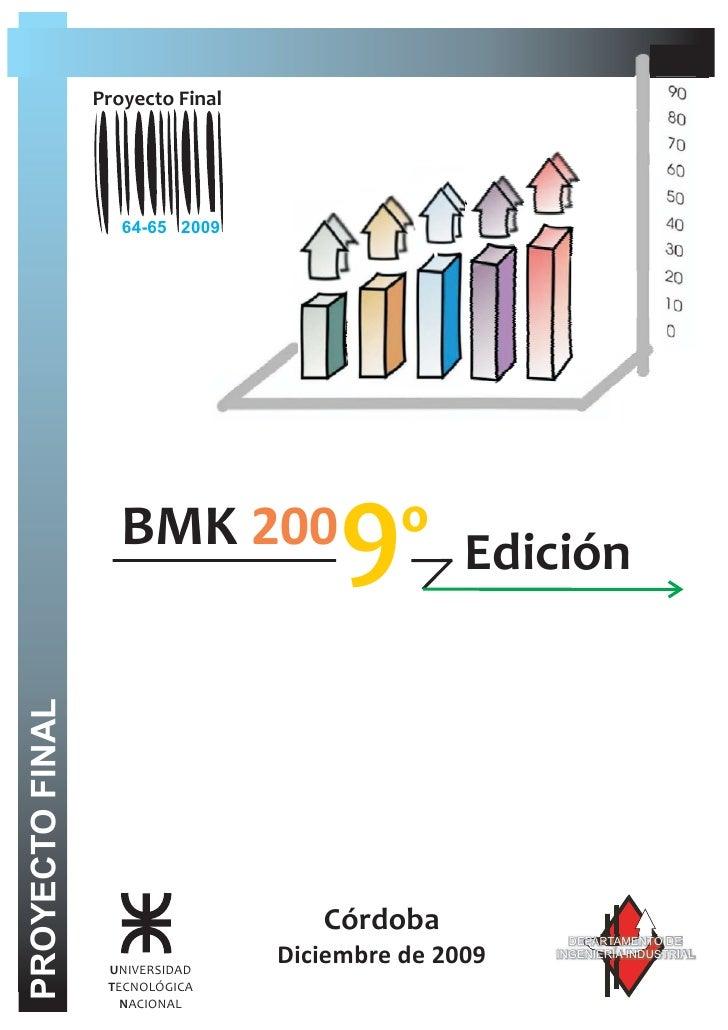 Proyecto Final                         64-65 2009                         BMK 200            9º Edición PROYECTO FINAL    ...