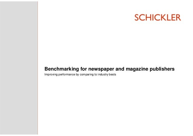 Benchmarking for newspaper and magazine publishers Improving performance by comparing to industry bests