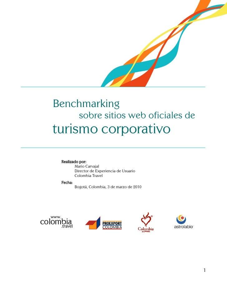 Benchmarking             sobre sitios web oficiales de turismo corporativo   Realizado por:         Mario Carvajal        ...