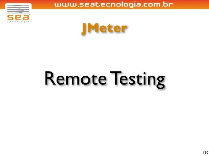 JMeter    Remote Testing                    150