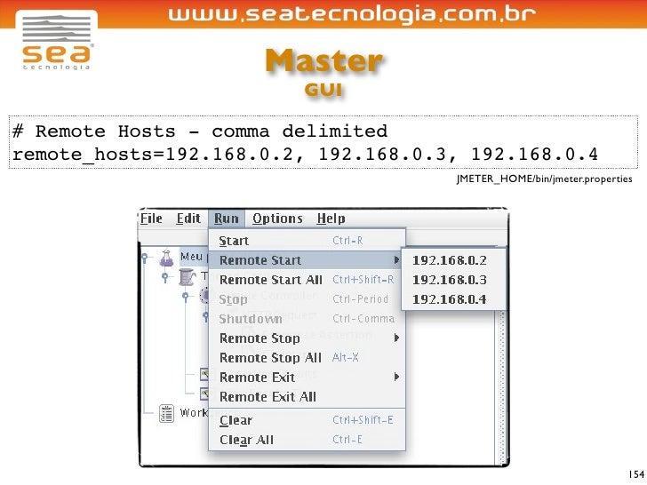 Master                         GUI  # Remote Hosts - comma delimited remote_hosts=192.168.0.2, 192.168.0.3, 192.168.0.4   ...