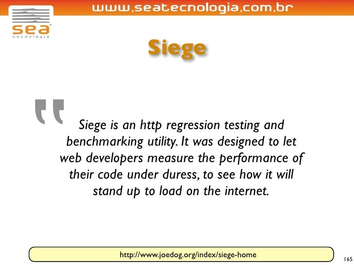 """Siege     """"  Siege is an http regression testing and  benchmarking utility. It was designed to let web developers measure ..."""