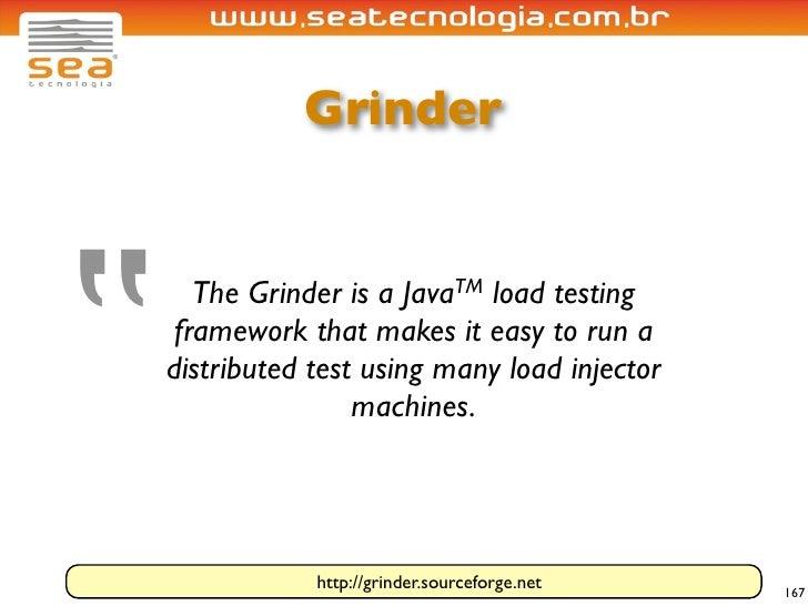 """Grinder     """"        The Grinder is a    Java TM                               load testing      framework that makes it e..."""