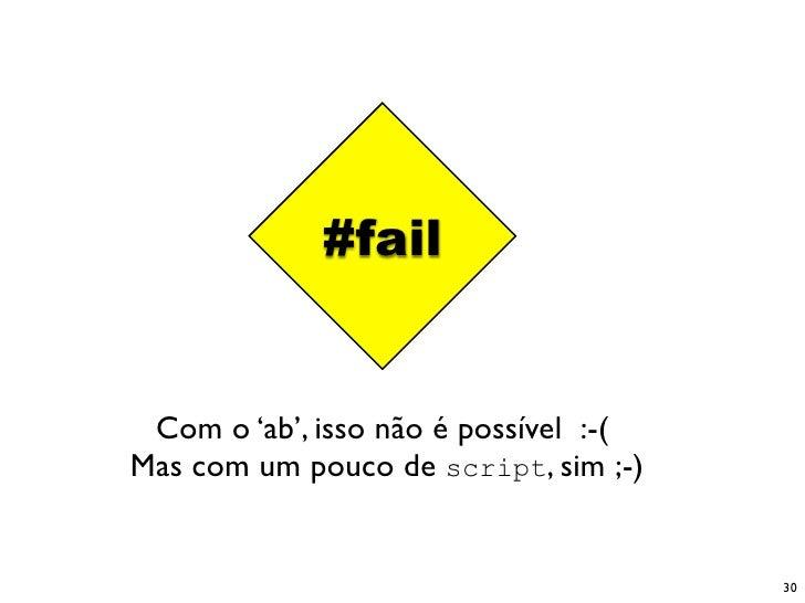 #fail    Com o 'ab', isso não é possível :-( Mas com um pouco de script, sim ;-)                                          ...