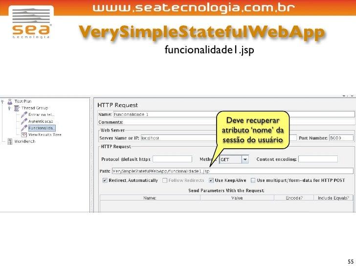 VerySimpleStatefulWebApp         funcionalidade1.jsp                          Deve recuperar                     atributo ...