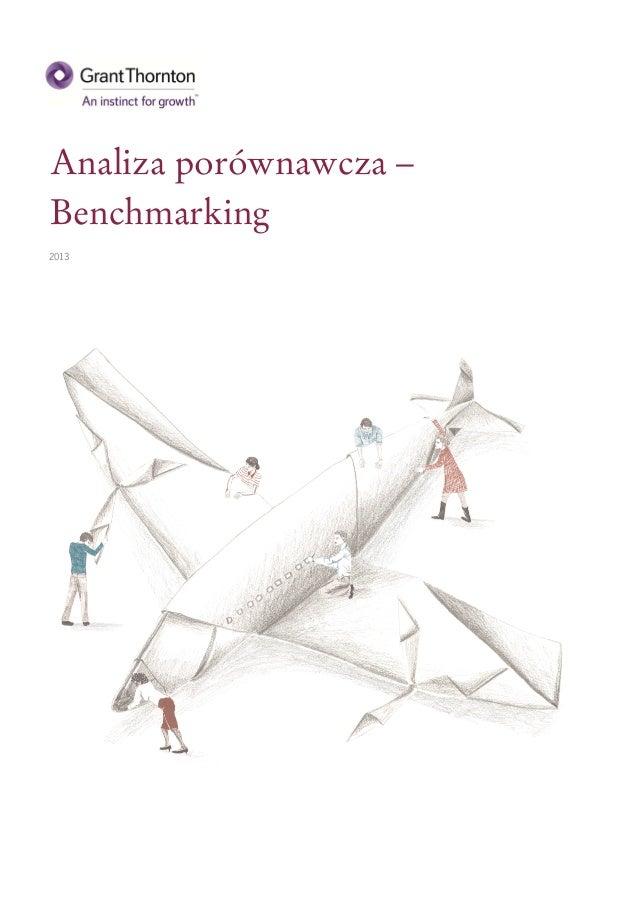 Analiza porównawcza –Benchmarking2013