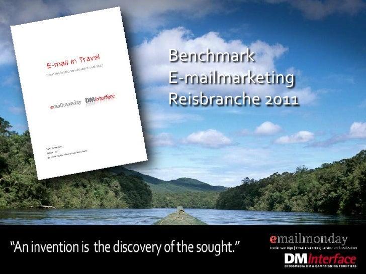 Benchmark<br />E-mailmarketing<br />Reisbranche 2011<br />