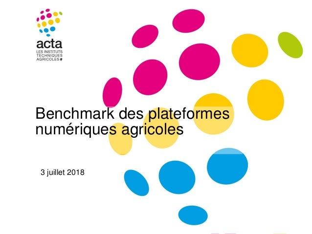 Benchmark des plateformes numériques agricoles 3 juillet 2018
